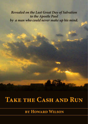 Take the Cash and Run (Paperback)