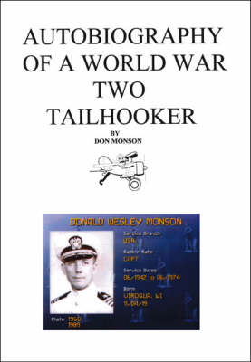 Autobiography of a World War Two Tailhooker (Paperback)