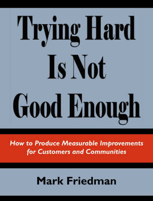 Trying Hard is Not Good Enough (Paperback)