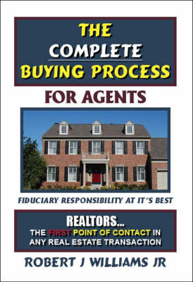 The Complete Buying Process: For Agents (Paperback)