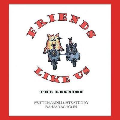 Friends Like Us: The Reunion (Paperback)