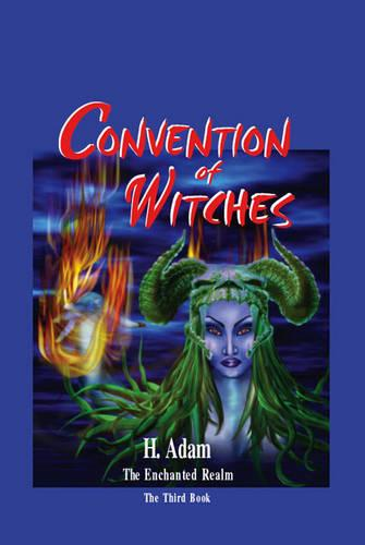 Convention of Witches: No. 3: The Enchanted Realm (Paperback)