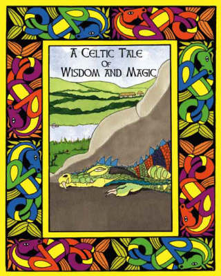 A Celtic Tale of Wisdom and Magic (Paperback)