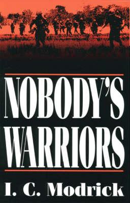 Nobody's Warriors (Paperback)