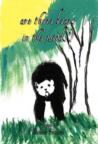 Are There Bears in the Woods? (Paperback)