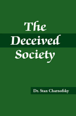 The Deceived Society (Paperback)