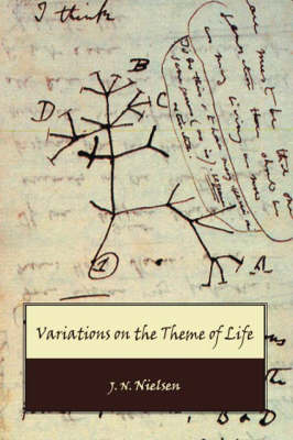 Variations on the Theme of Life (Paperback)