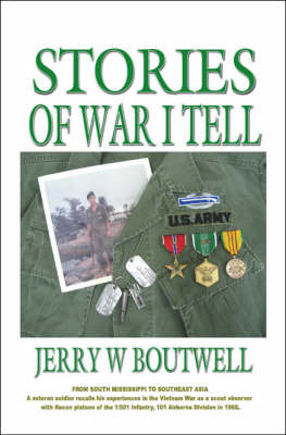 Stories of War I Tell: From South Mississippi to Southeast Asia (Paperback)