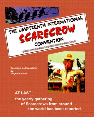 The Umpteenth International Scarecrow Convention (Paperback)