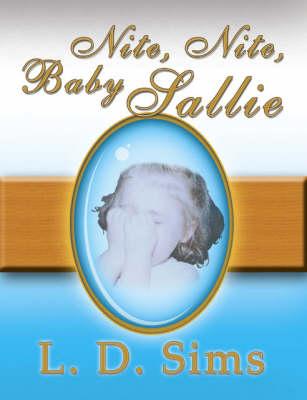 Nite, Nite, Baby Sallie (Paperback)