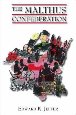The Malthus Confederation (Paperback)