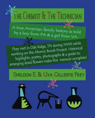 The Chemist and the Technician (Paperback)