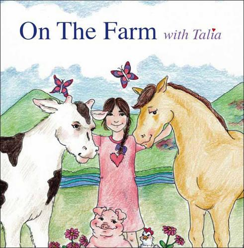 On the Farm with Talia (Paperback)