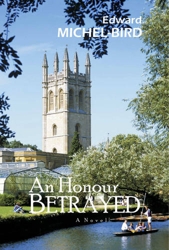 An Honour Betrayed: A Novel (Paperback)