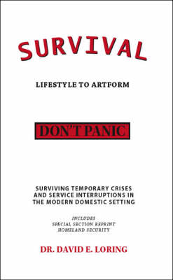 Survival: Lifestyle to Artform (Paperback)