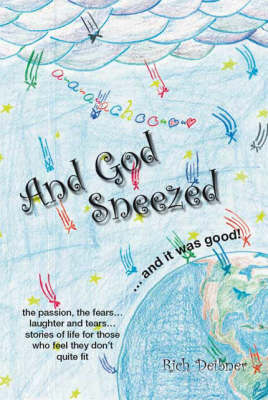 And God Sneezed... (Paperback)