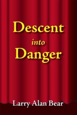 Descent into Danger (Paperback)