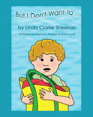 But I Don't Want to (Paperback)