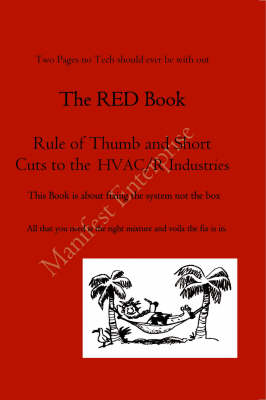 Red Book: Rule of Thumb and Short Cuts to the HVAC/R Industries (Paperback)