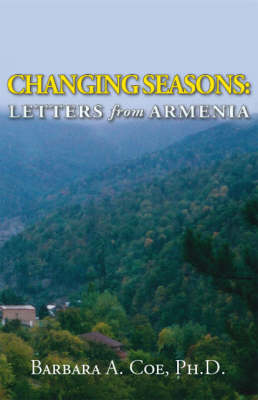 Changing Seasons: Letters from Armenia (Paperback)