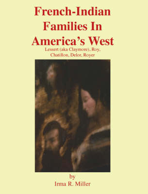 French-Indian Families in America's West (Paperback)