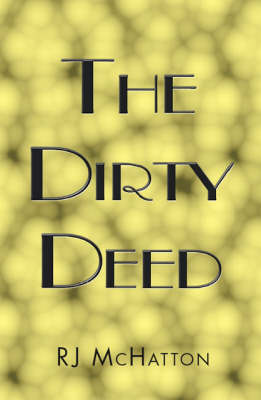 The Dirty Deed (Paperback)