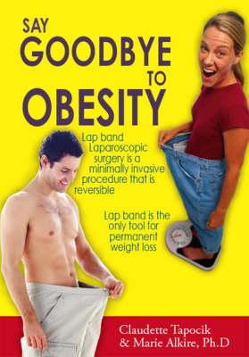 Say Goodbye to Obesity (Paperback)