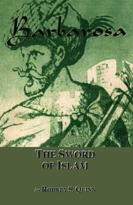 Barbarosa: The Sword of Islam (Paperback)