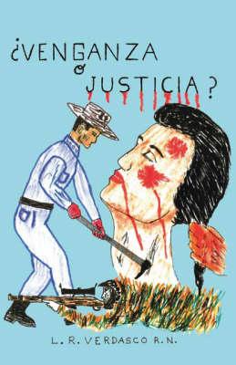 ?Venganza O Justicia? (Paperback)