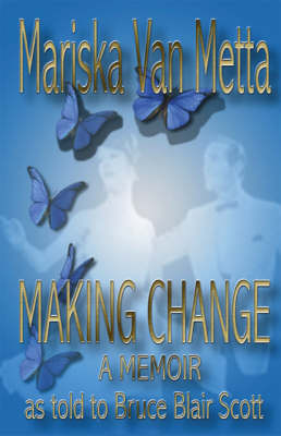 Making Change: A Memoir (Paperback)