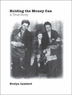 Holding the Money Can (Paperback)
