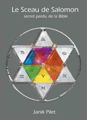 Le Sceau De Salomon: Secret Perdu De La Bible (Paperback)