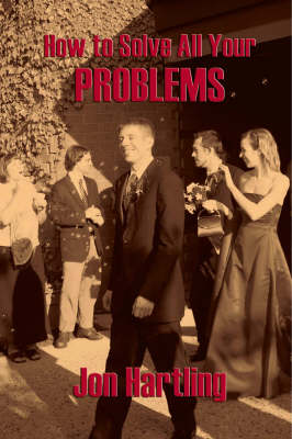 How to Solve All Your Problems (Paperback)