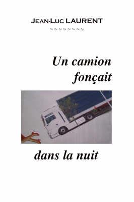 Un Camion Foncait Dans La Nuit (Paperback)