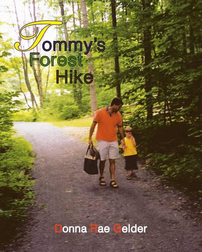 Tommy's Forest Hike (Paperback)