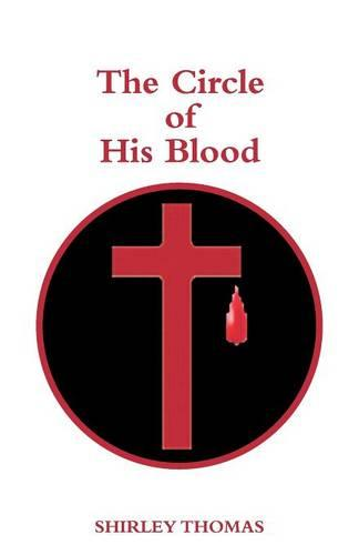 The Circle of His Blood (Paperback)