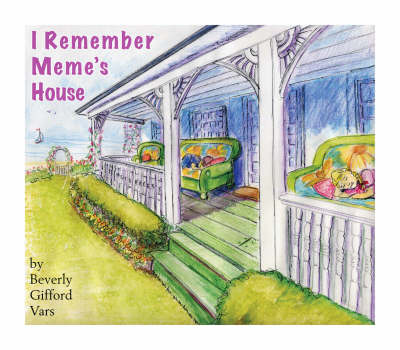 I Remember Meme's House (Paperback)