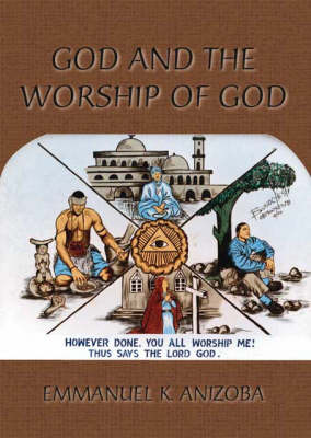 God and the Worship of God (Paperback)