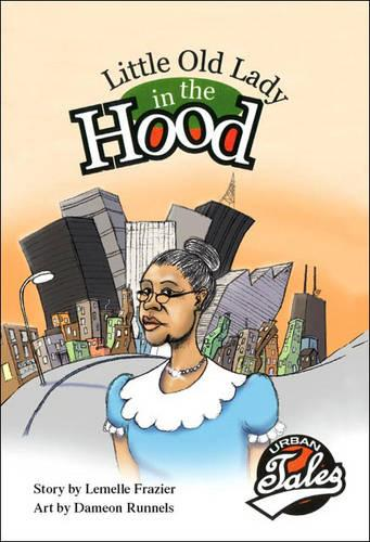 Little Old Lady in the Hood (Paperback)