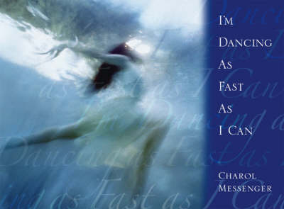 I'm Dancing as Fast as I Can (Paperback)