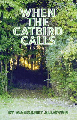 When the Catbird Calls (Paperback)