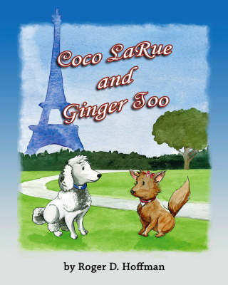 Coco LaRue and Ginger Too (Paperback)