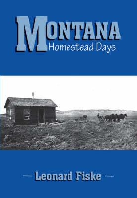 Montana Homestead Days (Paperback)