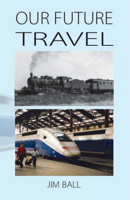 Our Future Travel (Paperback)