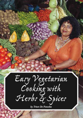 Easy Vegetarian Cooking with Herbs and Spices (Paperback)