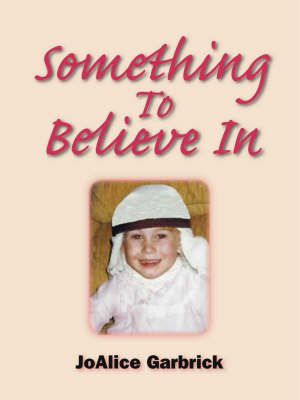 Something to Believe in (Paperback)
