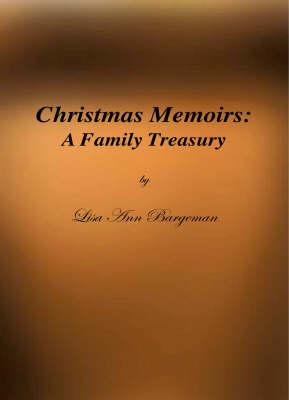 Christmas Memoirs: A Family Treasury (Paperback)