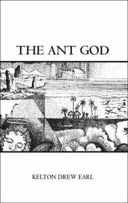 The Ant God (Paperback)