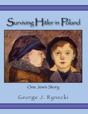 Surviving Hitler in Poland: One Jew's Story (Paperback)