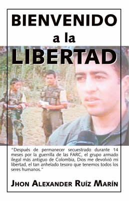 Bienvenido a La Libertad (Paperback)